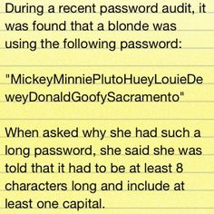 Dumb blonde jokes: longest password