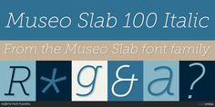 Museo Slab, font by exljbris Font Foundry. Museo Slab can be purchased as a desktop and a web font. Slab Serif Fonts, Font Family, Check