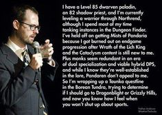 World of Warcraft. I need to print this out and hand it to people when they talk sports.