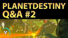 Planet Destiny: Community Q&A #2