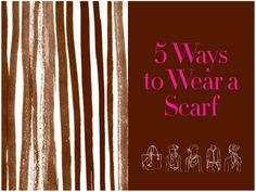 how to tie a scarf, 5 ways to wear a scarf, style guide, fashion tips, henri bendel, silk scarf