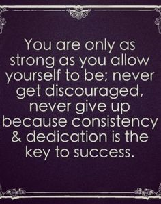 Consistency & Dedication Is The Key To Success life quotes quotes quote life inspirational quotes success quotes quotes and sayings life pic life pics Great Quotes, Quotes To Live By, Awesome Quotes, Fitness Motivation, Fitness Quotes, Triathlon Motivation, Workout Quotes, Morning Motivation, Daily Motivation