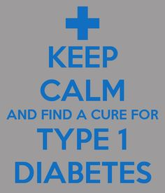 Type 1 Diabetes HELP FIND A CURE
