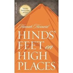 """Hinds"""" Feet on High Places is a beautiful allegory of the Christian walk. It is a very meaningful book that demonstrates progressive sanctification. One of the first Christian books I ever read, and it has never left me. I Love Books, Great Books, Books To Read, Reading Lists, Book Lists, Reading Books, Beloved Book, Quites, Book Authors"""