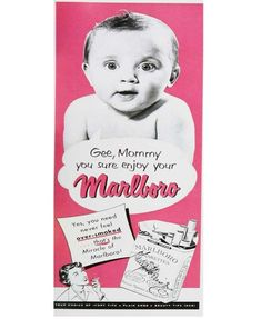 Gee, Mommy, you sure enjoy your Marlboro! Hilariously Outrageous Vintage Ads - mom.me