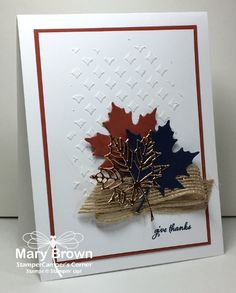 I am SOOOO glad that it is FRIDAY! Oh my word what a crazy last couple of days! I've been wanted to do a little stamping…I LOVE making fall cards. LEAVES…it's ALL about LE…