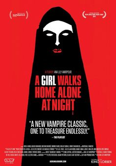 A Girl Walks Home Alone at Night, Ana Lily Amirpour 2014... another spectacular horror/ film. Good job 2014/15
