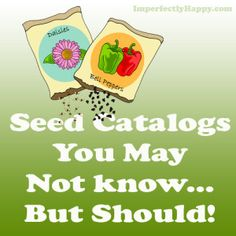 Seed Catalogs You May No Know...But Should! #gardening #squarefootgarden #backyardfarm