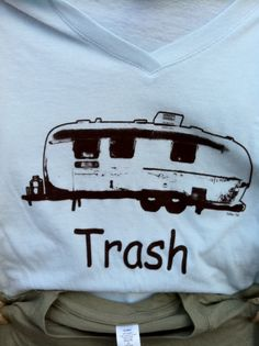 Trailer Trash : )