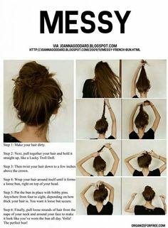 Messy Bun. Easy, fun, and quick hair style that goes with any outfit!