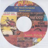 Buku Hukum dan Buku Elektronik [hukum]: CD : Ebook Kumpulan Komik Lama