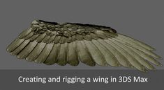 Creating and rigging a wing in 3DS Max - Max Underground