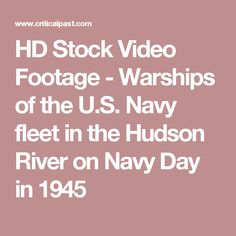 HD Stock Video Footage - Warships of the U.S. Navy fleet in the Hudson River on Navy Day in 1945