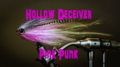 Tying the Hollow Deceiver - Pink Punk (Pike Fly) Trout Fishing Tips, Fly Fishing Gear, Pike Fishing, Salmon Fishing, Fishing Tricks, Fishing Stuff, Pike Flies, Drop Shot Rig, Fishing Accessories