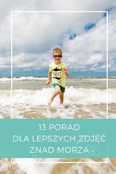 Porady dla lepszych zdjęć znad morza Tips on better beach pictures Tips & Tricks, Betta, Movies, Movie Posters, Art, Pictures, Art Background, Films, Film Poster