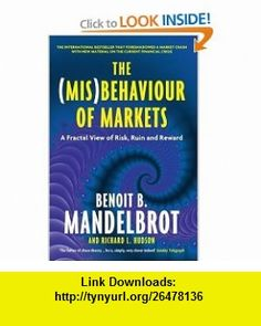 (Mis) Behaviour of Markets (9781846682629) , ISBN-10: 1846682622  , ISBN-13: 978-1846682629 ,  , tutorials , pdf , ebook , torrent , downloads , rapidshare , filesonic , hotfile , megaupload , fileserve