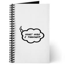 What Was I Thinking? Journal