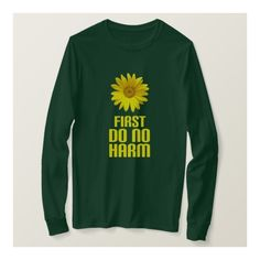 first do no harm T-Shirt ($30) ❤ liked on Polyvore featuring tops, t-shirts, t shirts, green shirt, shirt top, green top and green tee