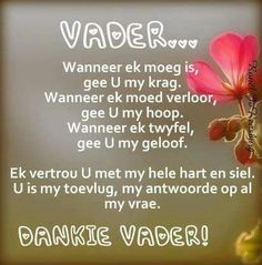 Dankie Vader, U is my toevlug. Scripture Verses, Bible Verses Quotes, Good Morning Image Quotes, I Love You God, Afrikaanse Quotes, Inspirational Qoutes, Motivational, Prayer For Family, Goeie Nag