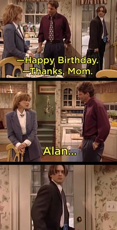 When Alan refused to wish Eric a happy birthday.