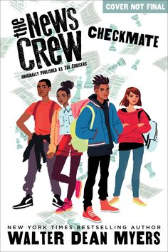 On Shelves Now: CHECKMATE (The News Crew, Book 2) by Walter Dean Myers   Kids Read in Colour