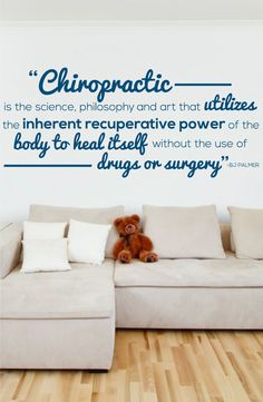Chiropractic is the science, philosophy and art that utlizes the inherent recuperative power - BJ Palmer - Chiropractor Wall Decal - 0140