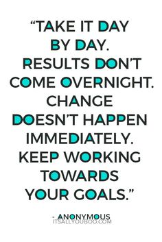 You won't achieve your goals in one day or in one go! You need to take it day by day, improving as you go. Click here to learn how to review your progress so you can stay focused and follow through on your goals. #goalslayerseries #goals #goaldigger #goalsetting #intentions #lifeplanning #goalsetter #growthmindset #2018goals #selfimprovement #personalgrowth #selfhelp #quotes #quoteoftheday #quotestoliveby #quotestoremember #advicequotes #motivationalquotes #motivation #quotestoinspire #qotd