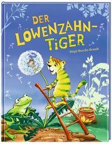 Der Löwenzahntiger. Ab 4 Jahren.