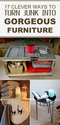 Here you will find amazing ideas how to repurpose your old items to make new and interesting furniture that will fit in every home decor.