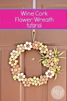 Summer Decor: Wine Cork Flower Wreath — Make It Yours with M.- Summer Decor: Wine Cork Flower Wreath — Make It Yours with Melissa Wine Cork Flower Wreath Summer Decor Tutorial -MIY with Melissa - Wine Craft, Wine Cork Crafts, Wine Bottle Crafts, Wine Bottle Corks, Champagne Cork Crafts, Wine Cork Wreath, Wine Cork Art, Wine Cork Boards, Wine Cork Coasters