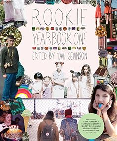 Rookie Yearbook One by Tavi Gevinson http://www.amazon.com/dp/1595148264/ref=cm_sw_r_pi_dp_QI3jub0VR0S67