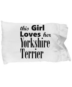 Yorkshire Terrier - Pillow Case - Unique Gifts Store