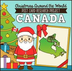 Christmas Around the World Post Card Research Project - Canada! By Little Red's Schoolhouse $