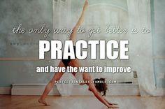 La única forma de mejorar es practicar  y querer mejorar
