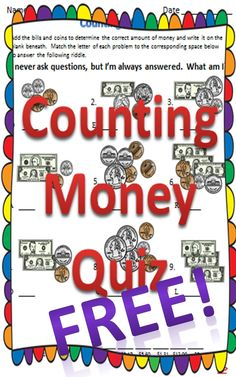 Use as an assessment, independent practice, or have students race to answer the riddle. Fun practice counting bills and coins!