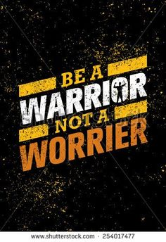 Be A Warrior Not A Worrier Gym And Fitness Motivation Quote Wallpaper quotes, Swag quotes, Fitness m Funky Quotes, Swag Quotes, True Quotes, T Shirt Quotes, Quotes Quotes, Motivational Quotes Wallpaper, Wallpaper Quotes, Inspirational Quotes, Motivational Quotes In English