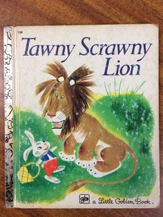 Little Golden Book: Tawny Scrawny Lion Book No 138