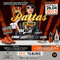 26 April 2015 #Kingsnight #Pattas on tour #epic #tilburg