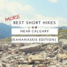 The BEST short hikes near Calgary Kananaskis Version. Only km return and perfect for families! Featuring Flowing Water Trail Forgetmenot Pond Ptarmigan Cirque West Wind Pass Black Prince Cirque and Elbow Lake. Vancouver Island, British Columbia, Alberta Travel, Visit Canada, Hiking Tips, Canada Travel, Canada Trip, Hiking Backpack, Day Trips