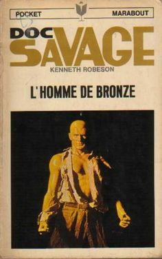 Doc Savage Books - The Man of Bronze Doc Savage - Kenneth Robeson