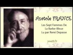 Anatole FRANCE – Les Sept Femmes De La Barbe Bleue - YouTube