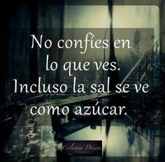 No confies