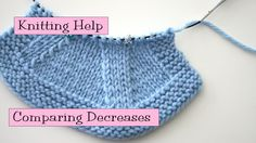 Knitting Help - Comparing Decreases