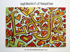 Laugh Hearts Inspirational Word Art Painting Postcards (10 Cards Package) by DonnaBellas Angels