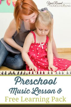 Preschool Music Lesson & Free Learning Pack - Year Round Homeschooling #Preschool #Music #Homeschooling