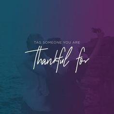 Tag Someone You Are Thankful For Friends At Ocean CMG Social | Church Motion Graphics