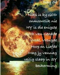 Goeie Nag, Afrikaans, Good Night, Sleep Tight, Night Quotes, Amen, Inspirational Quotes, Christmas, Nighty Night