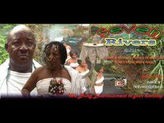 Seven Rivers    -      2014  Nigeria Nollywood Movie
