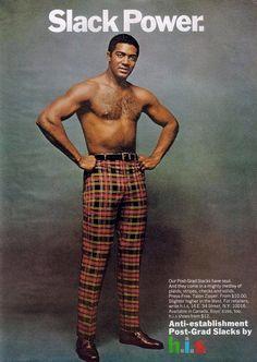 "1968 ~ h.i.s. slacks advertisement (previous pinner: ""When Copywriters Tried Harder"")"