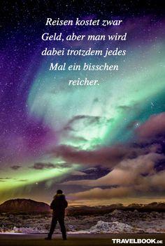 Oh ja! http://www.travelbook.de/service/travel-sprueche-beruehmte-saetze-und-zitate-zum-reisen-599500.html